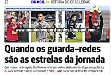 Ceni, Jefferson, Grohe e Cássio são os protagonistas da 29º ronda do Brasileirão – A Bola