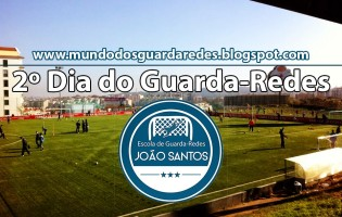 2º Dia do Guarda-Redes da Escola de Guarda-Redes João Santos