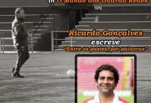 O Treinador de Guarda-Redes e o seu Conhecimento Tático-Coletivo – Entre os postes por palavras, por Ricardo Gonçalves