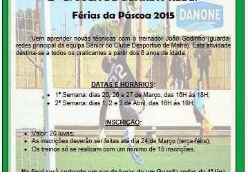 2ª Escola de Guarda-Redes do CD Mafra – Férias da Páscoa 2015 – com João Godinho