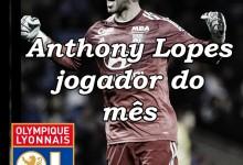 Anthony Lopes vence prémio de Jogador do Mês de Fevereiro do Lyon