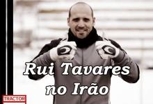 Rui Tavares é o novo treinador de guarda-redes do Tractor