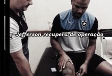 Jefferson recupera-se de artroscopia ao joelho no Botafogo