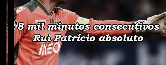 Rui Patrício chega aos 8 mil minutos consecutivos na baliza do Sporting