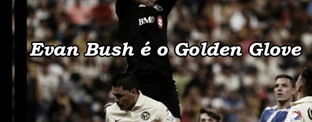 Evan Bush vence prémio Golden Glove da CONCACAF Champions League 2014-2015