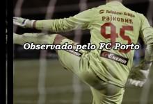 Rajković será observado por olheiro do FC Porto