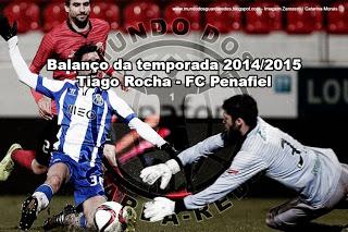 Tiago Rocha – FC Penafiel – Balanço da temporada 2014/2015