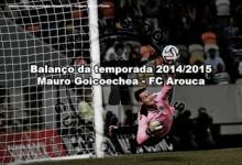 Mauro Goicoechea – Arouca FC – Balanço da temporada 2014/2015