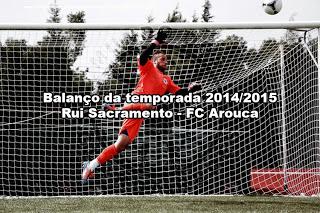 Rui Sacramento – Arouca FC – Balanço da temporada 2014/2015