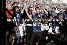 Armando Santos, Emanuel Novo e Vítor Murta sobem à Segunda Liga 2015/2016 com o Famalicão