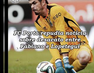 """Fabiano Freitas: FC Porto repudia notícia de """"rota de colisão"""" do guarda-redes com Lopetegui"""