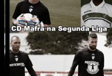 Filipe Leão, João Godinho, Raphael Cruz e Chiquinho Carlos sobem com o CD Mafra à Segunda Liga