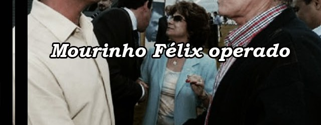 Mourinho Félix operado a um derrame cerebral