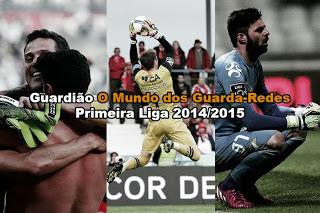 Prémio Melhor Guardião O Mundo dos Guarda-Redes da Primeira Liga 2014/2015