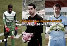 Prémio Melhor Guardião O Mundo dos Guarda-Redes da Segunda Liga 2014/2015
