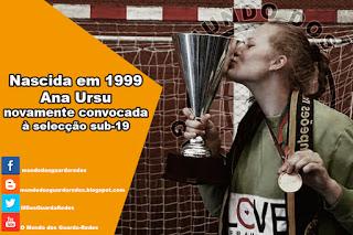 Ana Ursu, de 1999, convocada novamente para a selecção de Juniores A de Portugal – Andebol