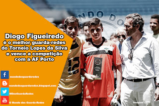 Diogo Figueiredo é o melhor guarda-redes do Torneio Lopes da Silva e vence a competição com a AF Porto