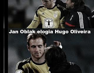 """Jan Oblak: """"Hugo Oliveira é como eu, nunca se dá por satisfeito"""""""