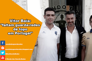 """Vítor Baía: """"faltam guarda-redes de topo em Portugal"""""""