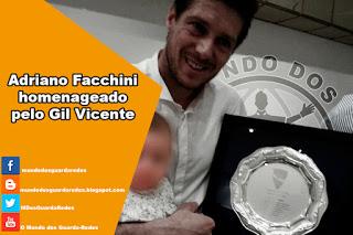 Adriano Facchini homenageado pelo Gil Vicente