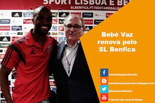 Bebé Vaz renova pelo Benfica