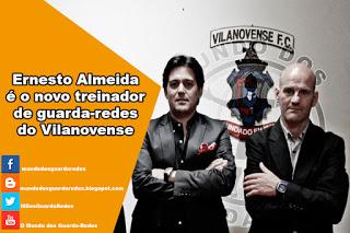 Ernesto Almeida é o novo treinador de guarda-redes do Vilanovense