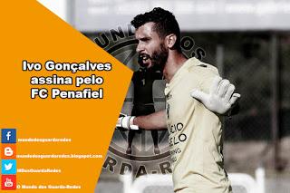 Ivo Gonçalves assina pelo Penafiel