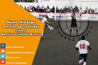 Nuno Hidalgo em fim de contrato com o Benfica e Castelo Branco