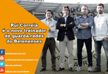 Rui Correia é o novo treinador de guarda-redes do Belenenses
