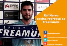 Rui Nereu assina pelo Freamunde