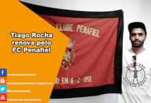 Tiago Rocha renova pelo Penafiel