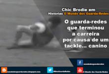 Chic Brodie: uma carreira terminada por um tackle canino