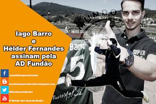Iago Barro e Hélder Fernandes assinam pela AD Fundão