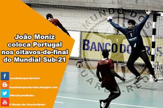 João Moniz decisivo a dez segundos do final do Portugal 27-26 Angola – Mundial Sub-21 de Andebol
