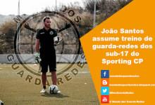 João Santos treina guarda-redes dos sub-17 do Sporting CP
