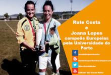 Rute Costa e Joana Lopes campeãs Europeias pela Universidade do Porto – Futebol 7 Feminino