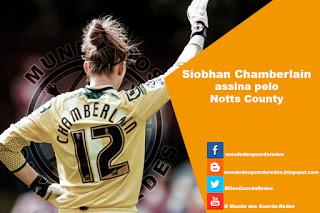 Siobhan Chamberlain emprestada ao Notts County
