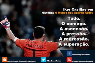 Iker Casillas em campo e fora de campo: defesas com e sem luvas – 25 anos minimizados em 12 minutos