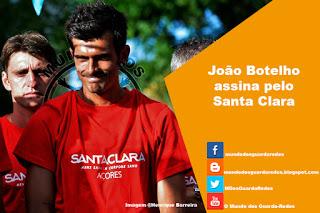 João Botelho assina pelo Santa Clara