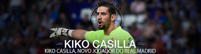 Kiko Casilla assina pelo Real Madrid
