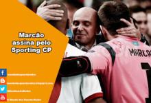 Marcão assina pelo Sporting CP