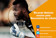 Ricardo Batista assina pelo Recreativo do Libolo