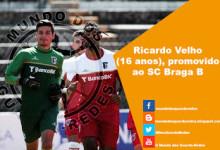 Ricardo Velho (16 anos) promovido ao SC Braga B