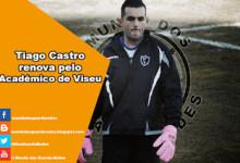 Tiago Castro renova pelo Académico de Viseu