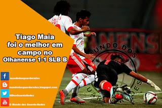 Tiago Maia foi o melhor em campo no Olhanense 1-1 SL Benfica B