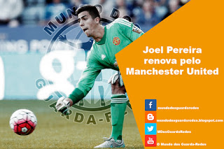 Joel Pereira renova pelo Manchester United