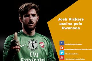 Josh Vickers assina pelo Swansea