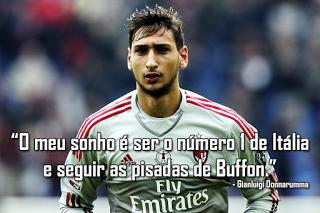 """Gianluigi Donnarumma: """"Quero ser o número 1 de Itália e seguir Buffon"""""""