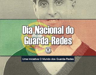 Dia Nacional do Guarda-Redes – A inauguração de um marco histórico