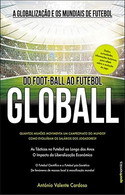 antonio valente cardoso a globalizaçao e osmundiais de futebol